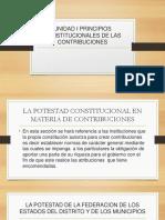 UNIDAD I PRINCIPIOS CONSTITUCIONALES DE LAS CONTRIBUCIONES.pptx