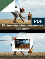 Diego Ricol - El Cine Venezolano Celebra Sus 123 Años