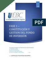 Fase 1 - Constitución y gestión del fondo de Inversión