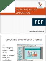 caracteristicasdelasdiapositivas-140526222953-phpapp02.pptx
