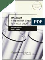 Wallach. Interpretación Clínica de Pruebas Diagnósticas 9na. Edición Mary A. Williamson & Michel L. Snyder.pdf