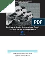 Euclides Da Cunha, Intérprete Do Brasil o Diário de Um Povo Esquecido