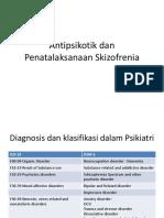 Antipsikotik dan Penatalaksanaan Skizofrenia