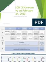 New CISCO CCNA CCNP CCIE Exam Goes Live on February 2020