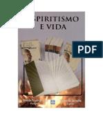 Espiritismo e Vida - Divaldo Franco e Vianna de Carvalho