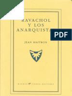 Maitron, Jean - Ravachol y los anarquistas [Anarquismo en PDF].pdf