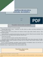 Introdução Aos Estudos Literários III TRAGÉDIA BRASILEIRA