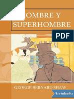 Hombre y superhombre - George Bernard Shaw