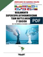 Supercopa Latinoamericana Team Battle Arena – 2ª Edición