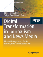 (Media Business and Innovations) Mike Friedrichsen, Yahya Kamalipour - Digital Transformation in Journalism and News Media.  Media Management, Media Convergence and Globalization-Springer (2016).pdf