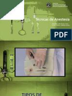 Tecnicas de Anestesia.pptx