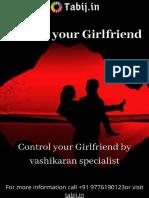 Attract Your Girlfriend by True Vashikaran Specialist