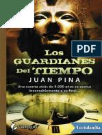 Los guardianes del tiempo - Juan Pina