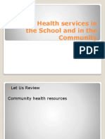 Avails Health services in the School