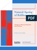 Natural Ageing of Rubber . RP Brown and T Butler . 2000  .  RAPRA