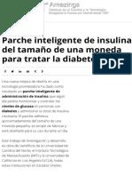 Parche inteligente de insulina del tamaño de una moneda para tratar la diabetes | Noticias de la Cie
