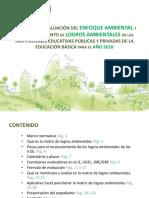 Guía para el monitoreo, evaluación y reconocimiento de logros ambientales 2016 (Matriz de Logros Ambientales) 2