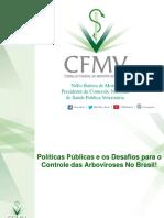 Políticas Públicas e os Desafios para o  Controle das Arboviroses No Brasil