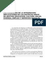 LAS EXIGENCIAS DE LA INTEGRACIÓN IMPLICACIONES DE LAS DISTINTAS AREAS DE GESTIÓN EDUCACIÓN, CULTURA, SALUD, VIVIENDA, EMPLEO Y SERVICIOS SOCIALES