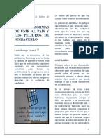 BOLIVIA - FORMAS DE UNIR AL PAÍS Y LOS PELIGROS DE NO HACERLO