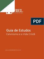 Guia de Estudos - Calvinismo e a Vida Cristã REEVISADO.pdf