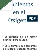 Problemas en el Oxigeno