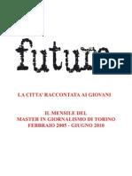 Copertinario Futura dal 2004 al giugno 2010