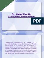 Dr. Abdul Rao On Transplant Immunology
