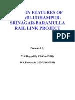 DESIGN FEATURES of Jammu-udhampur-srinagar-baramulla-rail Link Project