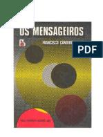 Os Mensageiros - em Linguagem Atual - by Maísa Intelisano