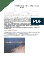Introduzione alla Tecnica di Pesca a Spinning in Mare