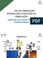 PROCESSOS DE FABRICAÇÃO AULA 1.2