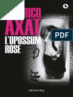 Axat, Federico - L'Opossum Rose