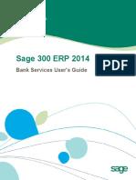 Sage300ERP_BankServices_UsersGuide.pdf
