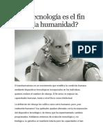 La tecnología es el fin de la humanidad