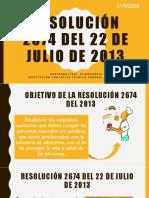 RESOLUCIÓN 2674 DEL 22 DE JULIO DE 2013 CONTEXTUALIZACIÓN