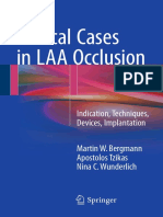 Clinical Cases in LAA Occlusion Indication, Techniques, Devices, Implantation 2017
