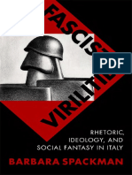 Barbara Spackman - Fascist Virilities Rhetoric Ideology and social fantasy.pdf