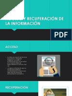 ACCESO Y RECUPERACIÓN DE LA INFORMACIÓN