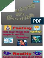 reality vs. fantasy.pptx