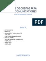 TIPOS DE ORBITAS PARA TELECOMUNICACIONES3.pptx