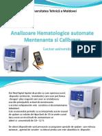 4 Analizoare hematologice automate, Mentenantza, calibrare