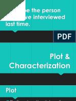 Plot & Characterization