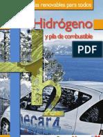 Cuadernos Energias Renovables Para Todos Hidrogeno y Pila de Combustible