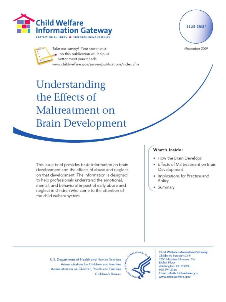 child welfare information understanding the effects of maltreatment on brain development child neglect child abuse