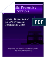 General Guidelines to the CPS process in Dependency Court.