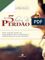 As 5 Faces do Perdão - Rossandro Klinjey.pdf