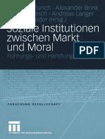 (Forschung Gesellschaft) Johannes Eurich, Alexander Brink, Jürgen Hädrich M.A., Andreas Langer, Peter Schröder (eds.) - Soziale Institutionen zwischen Markt und Moral_ Führungs- und Handlungskontexte-.pdf