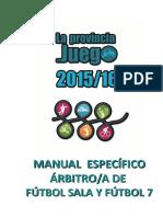 2016_LPJ_Manual_Especifico_Arbitros_FutbolSala_Futbol7