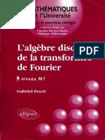 Gabriel Peyré - L'algèbre discrète de la transformée de Fourier _ Niveau M1-Ellipses Marketing (2004).pdf